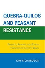 Quebra-Quilos and Peasant Resistance af Kim Richardson