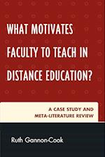 What Motivates Faculty to Teach in Distance Education?