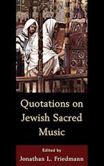 Quotations on Jewish Sacred Music