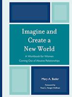 Imagine & Create A New World: A Workbook