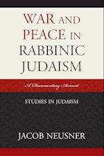 War and Peace in Rabbinic Judaism (Studies in Judaism)