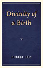 Divinity of a Birth af Robert Geis