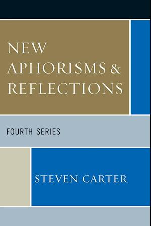 New Aphorisms & Reflections: Fourth Series (Revised)