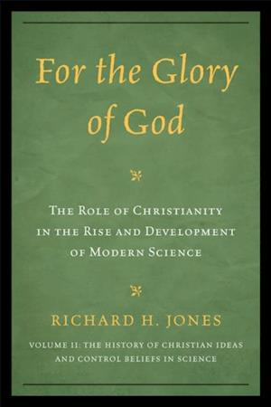 For the Glory of God af Richard H. Jones