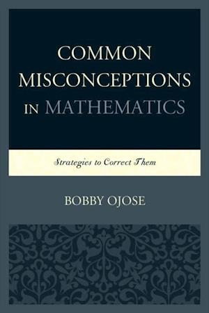 Common Misconceptions in Mathematics