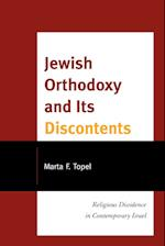 Jewish Orthodoxy and Its Discontents