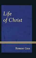 Life of Christ af Robert Geis