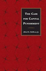 The Case for Capital Punishment