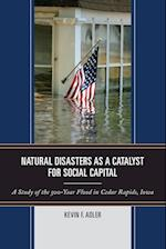Natural Disasters as a Catalyst for Social Capital af Kevin F. Adler