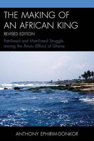 Making of an African King
