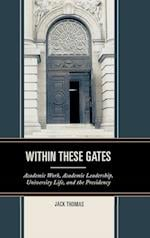 Within These Gates af Jack Thomas