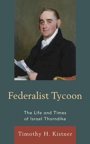 Federalist Tycoon af Timothy H. Kistner