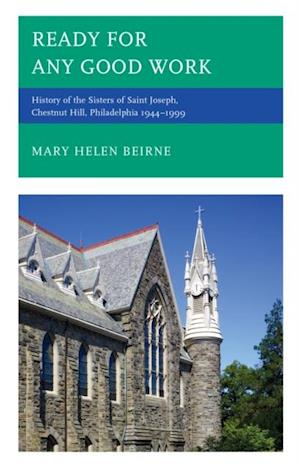 Ready for Any Good Work af Mary Helen Beirne