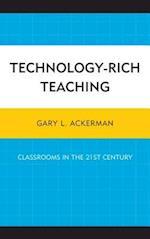 Technology-Rich Teaching af Gary L. Ackerman