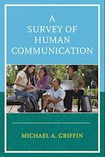 A Survey of Human Communication af Michael A. Griffin