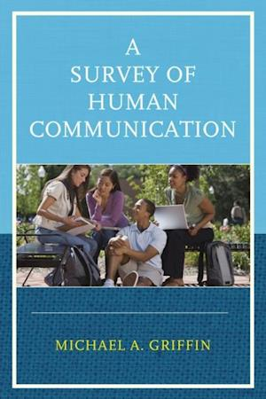 Survey of Human Communication