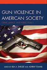Gun Violence in American Society