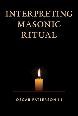 Interpreting Masonic Ritual