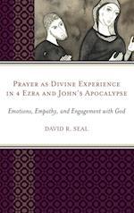 Prayer as Divine Experience in 4 Ezra and John's Apocalypse