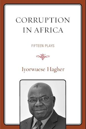 Corruption in Africa: Fifteen Plays