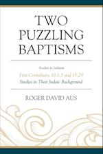 Two Puzzling Baptisms (Studies in Judaism)