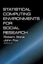 Statistical Computing Environments for Social Research af John Fox, Robert Stine
