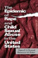 The Epidemic of Rape and Child Sexual Abuse in the United States