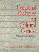 Decisional Dialogues in a Cultural Context af Daniel Hernandez, Paul B Pedersen