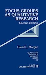 Focus Groups as Qualitative Research
