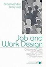 Job and Work Design (Advanced Topics in Organizational Behavior, nr. 4)