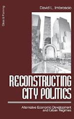 Reconstructing City Politics (Cities and Planning, nr. 1)