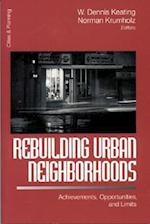 Rebuilding Urban Neighborhoods (Cities and Planning, nr. 5)