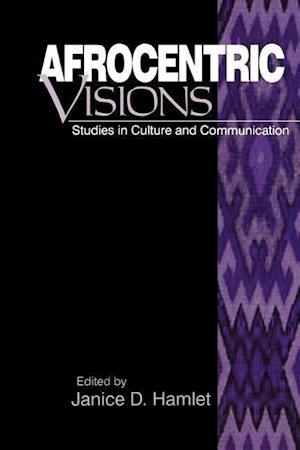 Bog, hæftet Afrocentric Visions: Studies in Culture and Communication