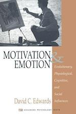 Motivation and Emotion (Advanced Psychology Text Series, nr. 3)