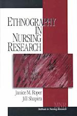 Ethnography in Nursing Research (Methods in Nursing Research, nr. 1)