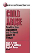 Child Abuse (Banff Conference on Behavioral Science Series, nr. 4)