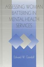 Assessing Woman Battering in Mental Health Services