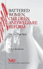 Battered Women, Children, and Welfare Reform (Sage Series on Violence Against Women, nr. 11)