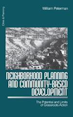 Neighborhood Planning and Community-Based Development (Cities and Planning)