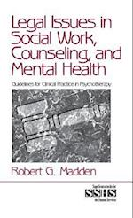 Legal Issues in Social Work, Counseling, and Mental Health (Sage Sourcebooks for the Human Services, nr. 36)
