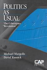 Politics as Usual (Contemporary American Politics, nr. 6)