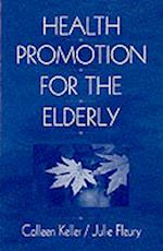 Health Promotion for the Elderly (Research in Gerontological Nursing)