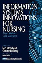 Information Systems Innovations for Nursing (SERIES ON NURSING ADMINISTRATION, nr. 10)