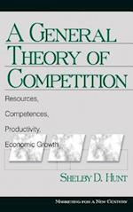 A General Theory of Competition (Marketing for a New Century)