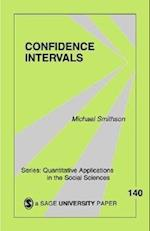 Confidence Intervals (QUANTITATIVE APPLICATIONS IN THE SOCIAL SCIENCES, nr. 140)