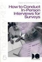 How to Conduct In-Person Interviews for Surveys