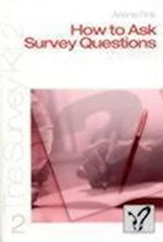 How to Ask Survey Questions