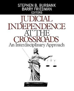 Judicial Independence at the Crossroads