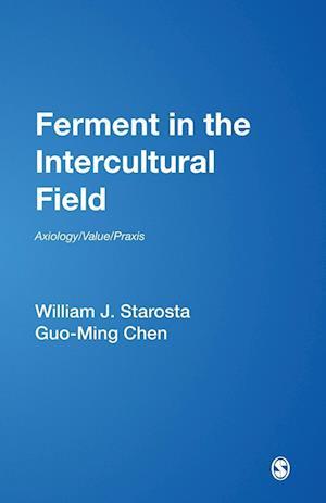 Ferment in the Intercultural Field