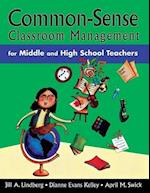 Common-sense Classroom Management for Middle and High School Teachers af Jill A. Lindberg